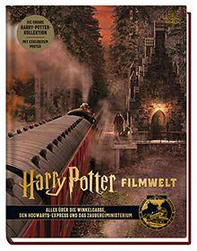 Harry Potter Filmwelt: Bd. 2: Alles über die Winkelgasse, den Hogwarts-Express und das Zaubereiministerium
