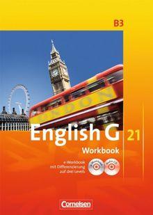 English G 21 - Ausgabe B: Band 3: 7. Schuljahr - Workbook mit CD-ROM (e-Workbook) und CD