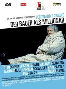 Ferdinand Raimund - Der Bauer als Millionär
