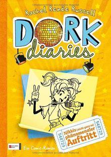 DORK Diaries, Band 03: Nikkis (nicht ganz so) phänomenaler Auftritt