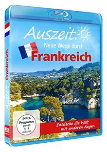Auszeit. Neue Wege durch... Frankreich [Blu-ray]