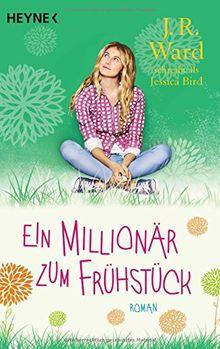Ein Millionär zum Frühstück: Roman