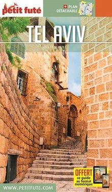 Petit Futé Tel Aviv : Avec plan détachable