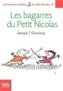 Les bagarres du Petit Nicolas: Les histoires inédites du petit Nicolas (Folio Junior)