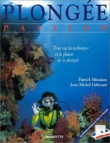 Plongée Passion (Hachette Pratique)