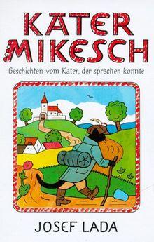 Kater Mikesch, Bd.1, Geschichten vom Kater, der sprechen konnte