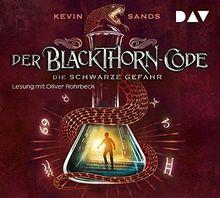 Der Blackthorn-Code - Teil 2: Die schwarze Gefahr: Lesung mit Oliver Rohrbeck (5 CDs)