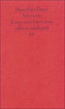 Satyricon: Essays und Interviews (edition suhrkamp)