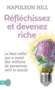 Reflechissez Et Devenez Riche (Bien Etre)