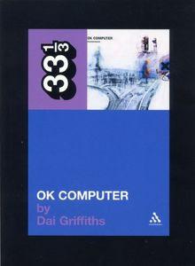 Radiohead's OK Computer (33 1/3)