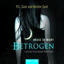 House of Night, Teil 2: Betrogen