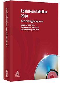 Lohnsteuertabellen 2020 CD-ROM: Berechnungsprogramm zur Schnellauskunft bei Lohn- und Gehaltsabrechnungen - Rechtsstand: voraussichtlich 1. Januar 2020