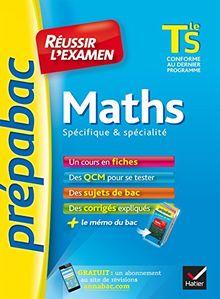 Prepabac Reussir L'examen: Tle - Maths - S (Enseignement Obligatoire)