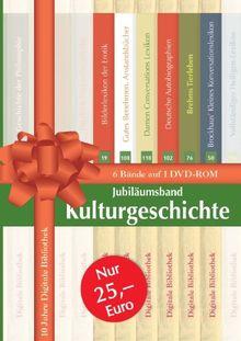 Jubiläumsband Kulturgeschichte, 1 DVD-ROM 6 Bände auf 1 DVD-ROM. Für Windows 98/ME/NT/2000/XP/Vista oder MacOS ab 10.3