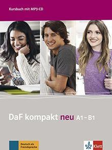 DaF kompakt neu A1-B1: Kursbuch + MP3-CD
