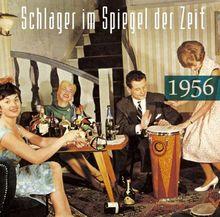 Schlager im Spiegel der Zeit,1956