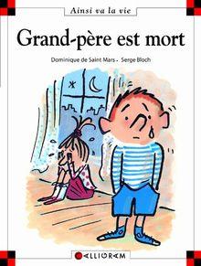 Grand Pere Est Mort (19) (Ainsi Va la Vie)