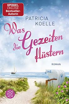 Was die Gezeiten flüstern: Roman (Nordsee-Trilogie)