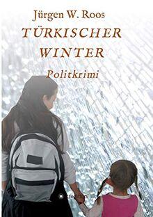 Türkischer Winter: Politkrimi