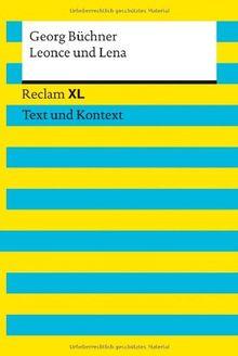 Leonce und Lena: Reclam XL - Text und Kontext