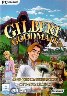 Gilbert Goodmate und der Pilz von Phungoria