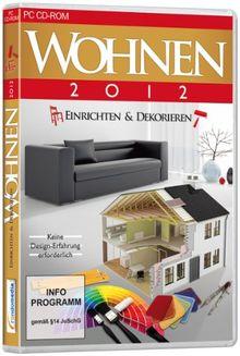 Wohnen 2012 - Einrichten & Dekorieren