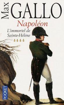 Napoleon 4. Immortel Sainte- Helene