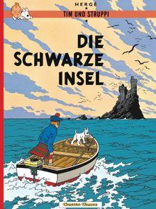 Tim und Struppi, Carlsen Comics, Neuausgabe, Bd.6, Die schwarze Insel