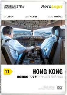 PilotsEYE.tv   HONGKONG  :  DVD  :  Cockpitflug AeroLogic   Boeing 777 F (Cargo)   Typhoon warning   Bonus: Best of KaiTak