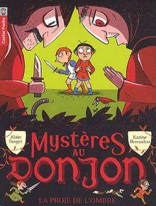 Mystères au donjon, Tome 3 : La proie de l'ombre