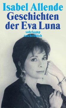 Geschichten der Eva Luna (suhrkamp taschenbuch)