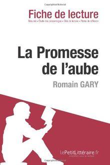 La Promesse de l'aube de Romain Gary (Fiche de lecture)