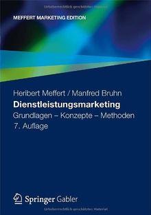 Dienstleistungsmarketing: Grundlagen - Konzepte - Methoden