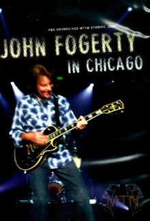 John Fogerty - In Chicago
