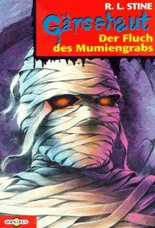 Der Fluch des Muminegrabs. (Gänsehaut Bd. 5)