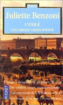Les Treize Vents Tome 4 : L'Exilé (Romans)