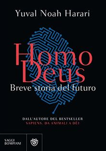 Homo deus. Breve storia del futuro