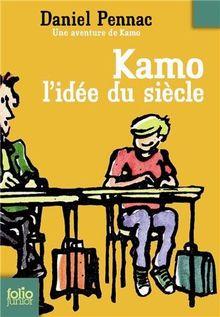 Kamo L Idee Du Siecle (Folio Junior)