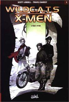 Wildcats X Men, Tome 1 : L'âge d'or