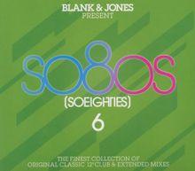 Blank & Jones Present: So80s (So Eighties) 6 (Deluxe Edition)