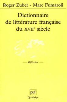 Dictionnaire de littérature française du XVIIe siècle (Quadrige)