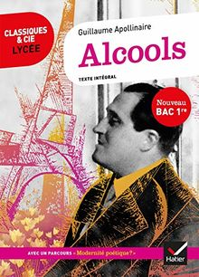 """Alcools : Avec parcours """"Modernité poétique ?"""""""
