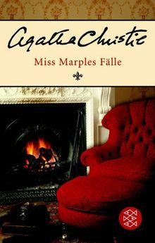Miss Marples Fälle: Die kompletten Kriminalgeschichten