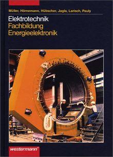 Elektrotechnik. Fachbildung Energieelektronik