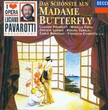 I Love Opera (Luciano Pavarotti präsentiert) - Das Schönste aus Madame Butterfly