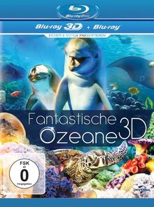 Fantastische Ozeane 3D [3D Blu-ray]