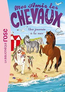 Mes amis les chevaux, Tome 14 : Une journée à la mer