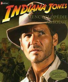 Indiana Jones : L'encyclopédie absolue