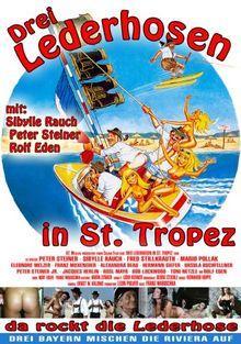 Drei Lederhosen in St. Tropez ( ungekürzte Original-Kinofassung )