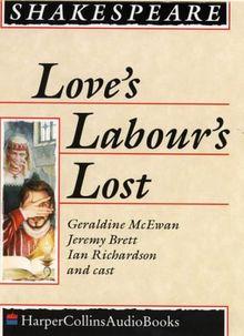 Love's Labour's Lost: Performed by Derek Jacobi, Geraldine McEwan & Cast